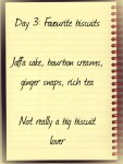 Day 3 Favourite Biscuits