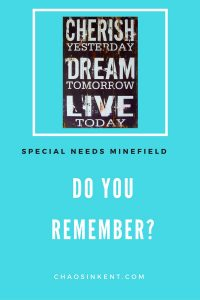 Do you remember? Questions in the Special Needs Minefield